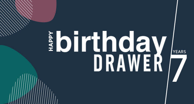Happy birthday Drawer - 7 years